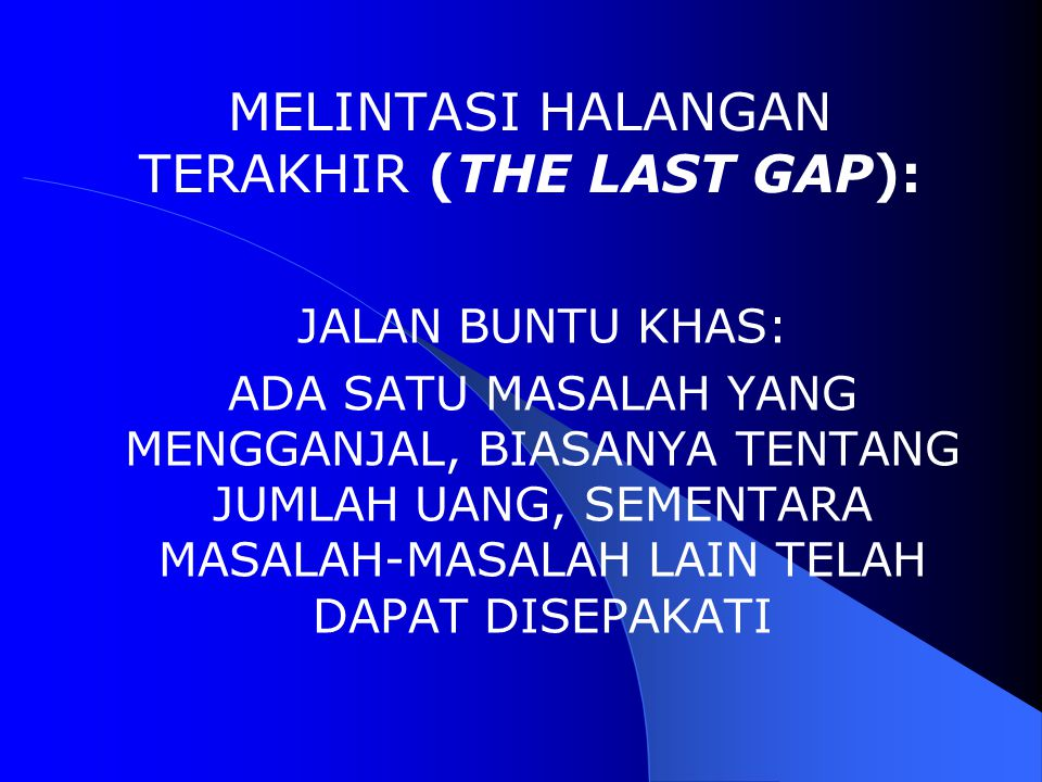MELINTASI HALANGAN TERAKHIR (THE LAST GAP):