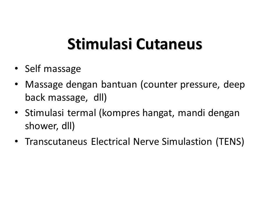 Stimulasi Cutaneus Self massage