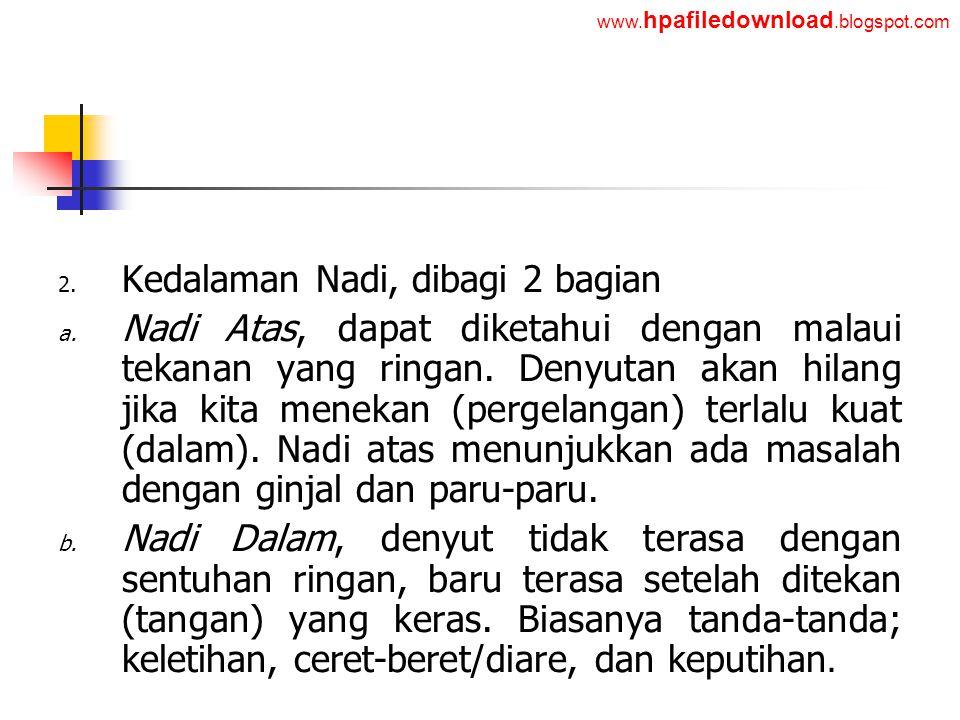 Kedalaman Nadi, dibagi 2 bagian