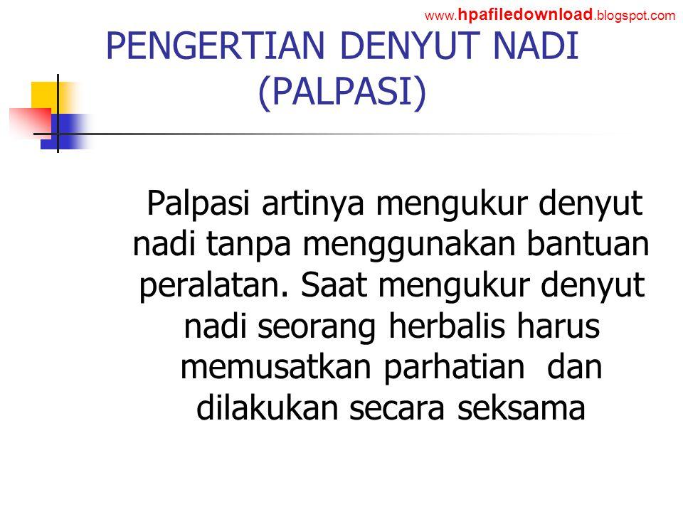 PENGERTIAN DENYUT NADI (PALPASI)