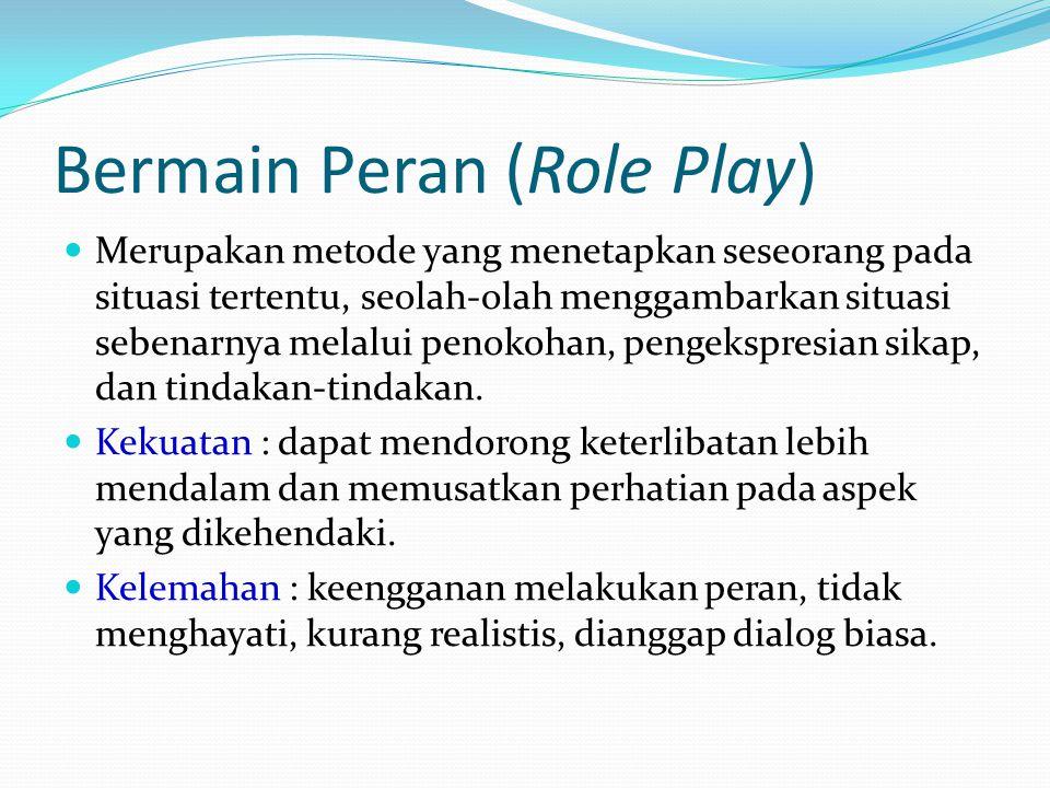 Bermain Peran (Role Play)