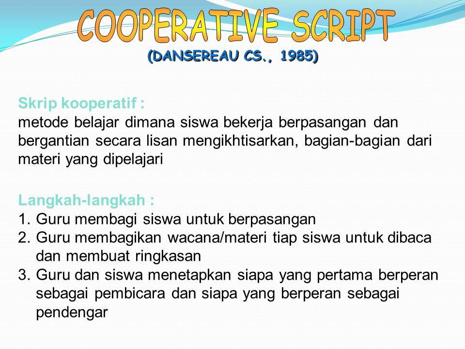 COOPERATIVE SCRIPT Skrip kooperatif :