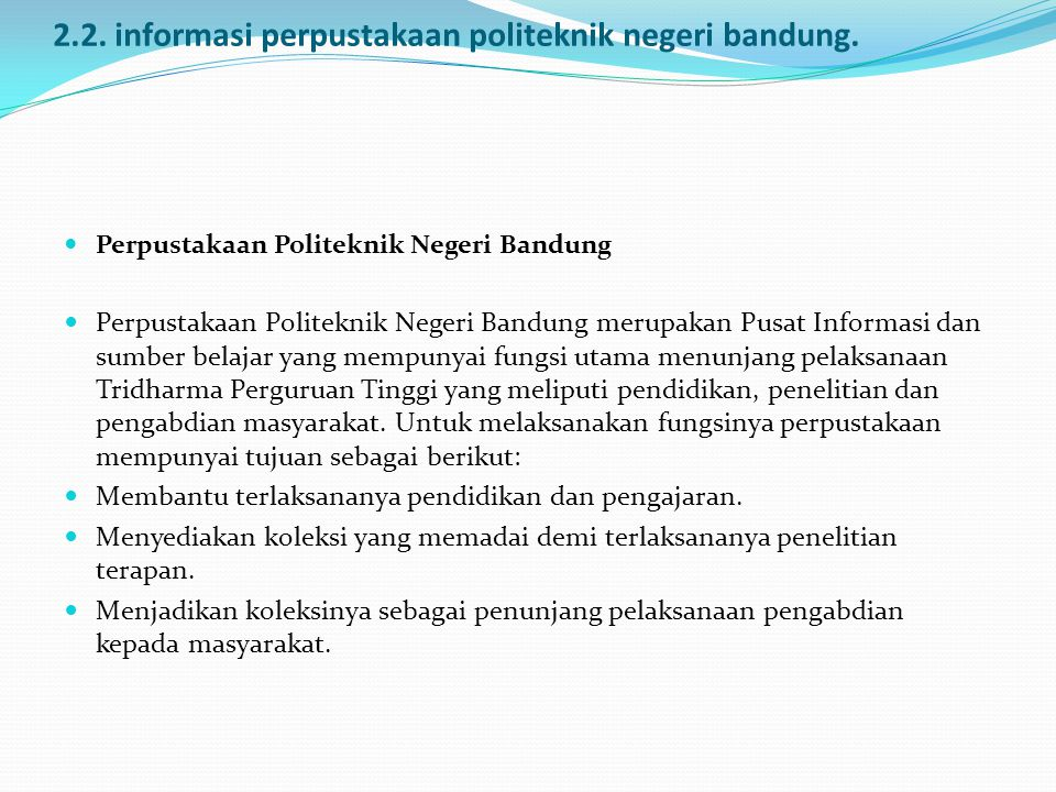 2.2. informasi perpustakaan politeknik negeri bandung.