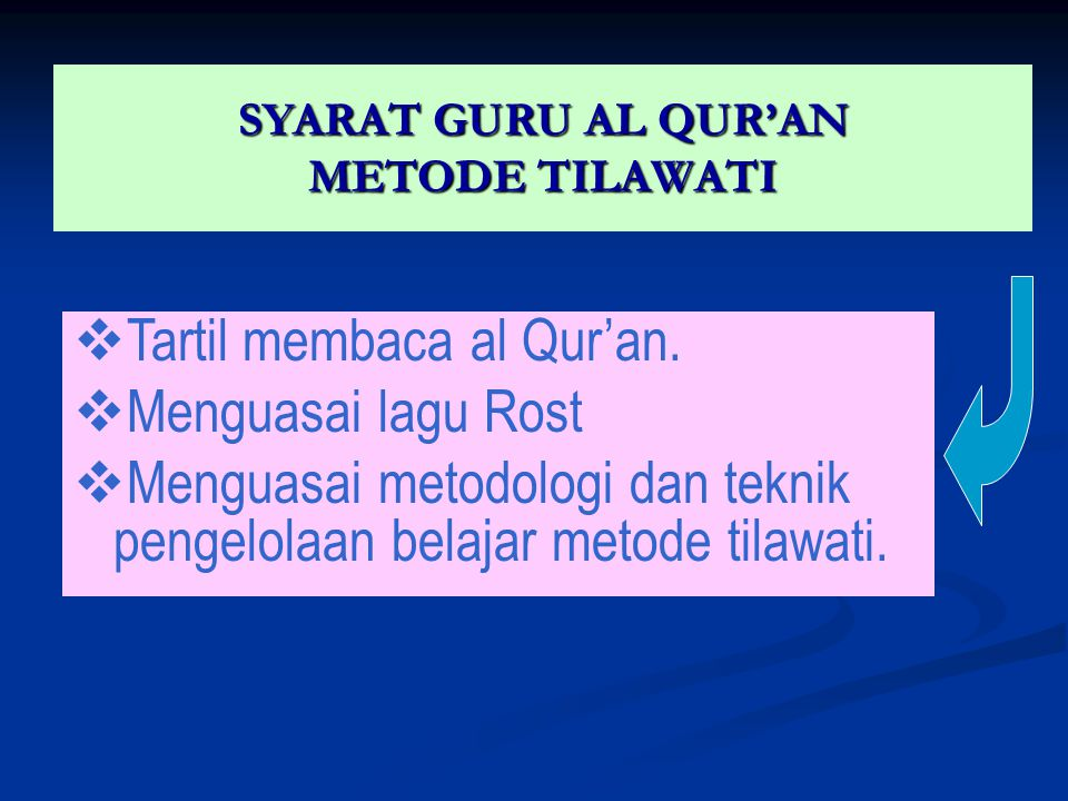 SYARAT GURU AL QUR'AN METODE TILAWATI