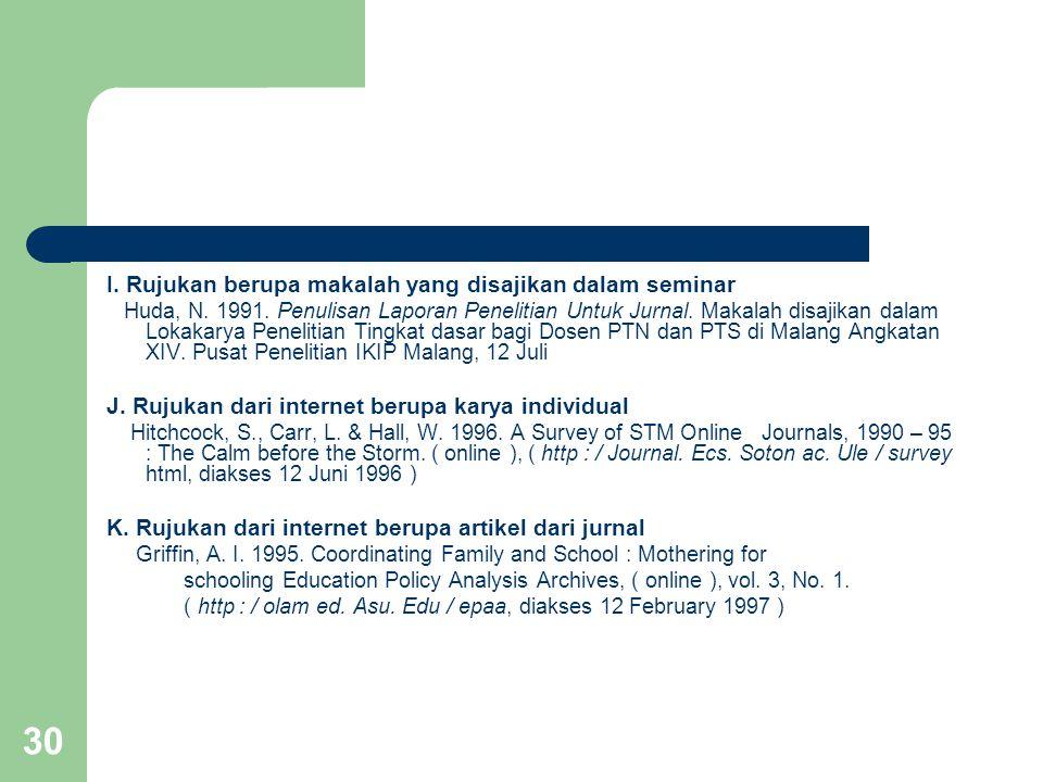 I. Rujukan berupa makalah yang disajikan dalam seminar