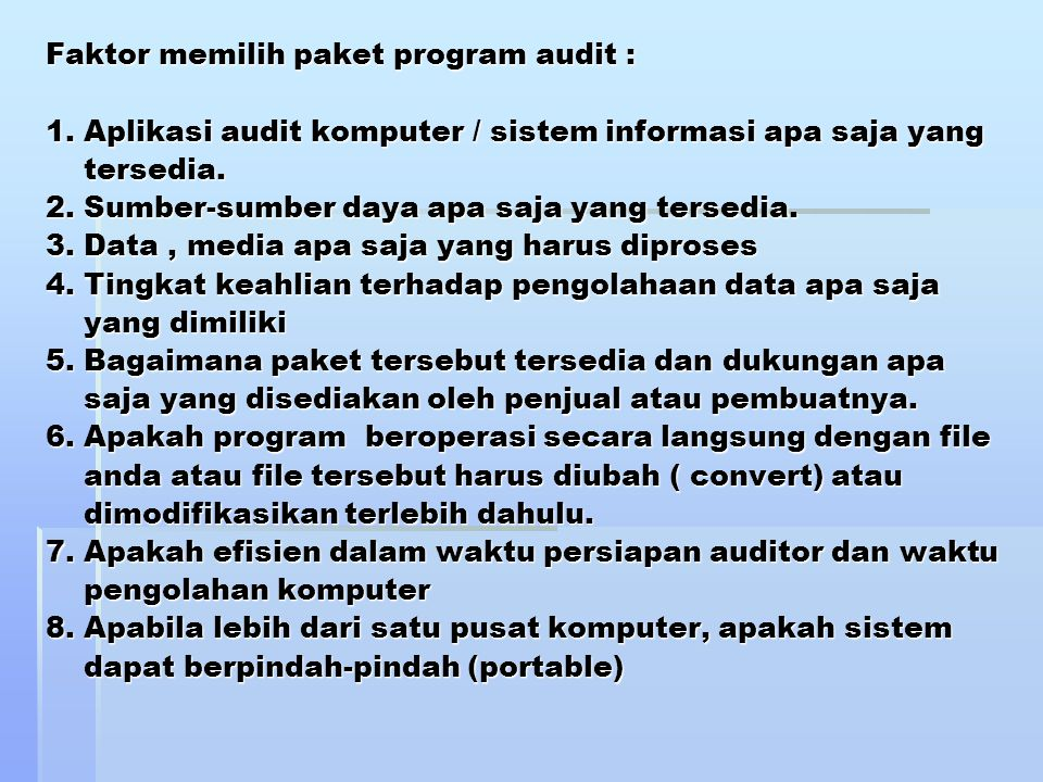 Faktor memilih paket program audit : 1