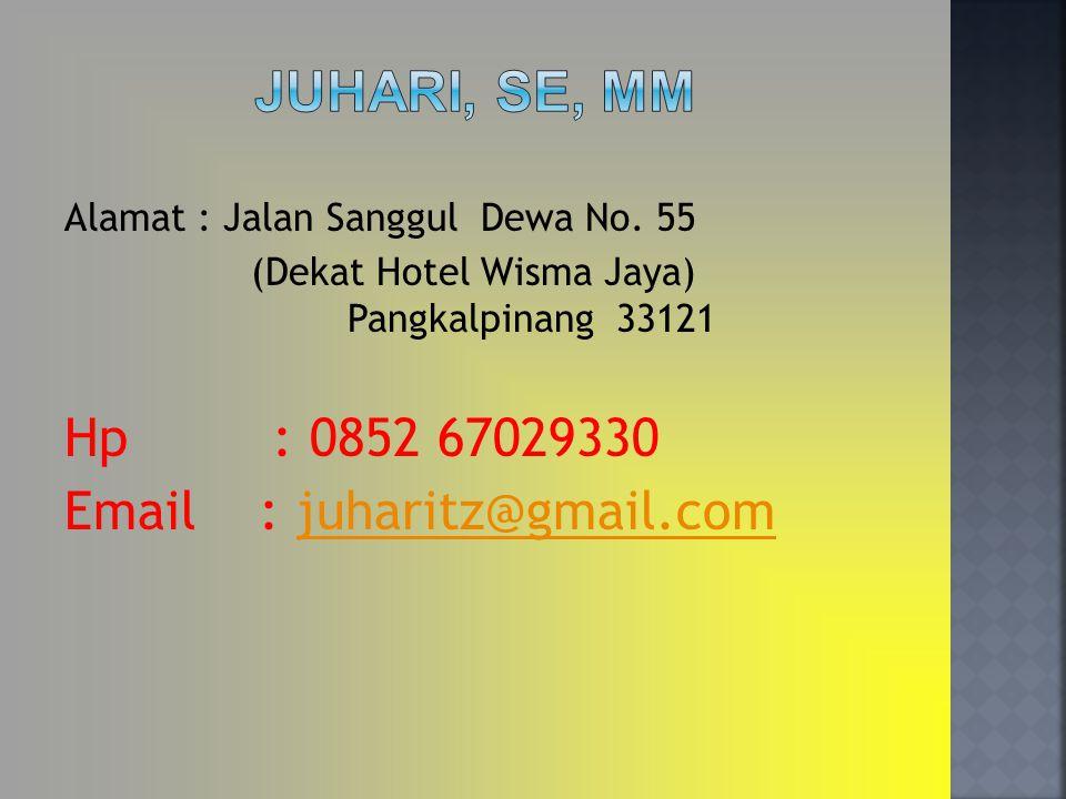 Juhari, SE, MM Alamat : Jalan Sanggul Dewa No. 55. (Dekat Hotel Wisma Jaya) Pangkalpinang 33121.