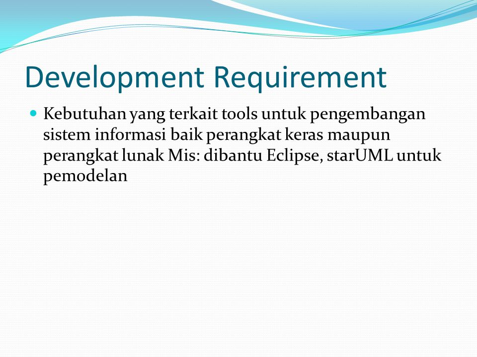 Development Requirement