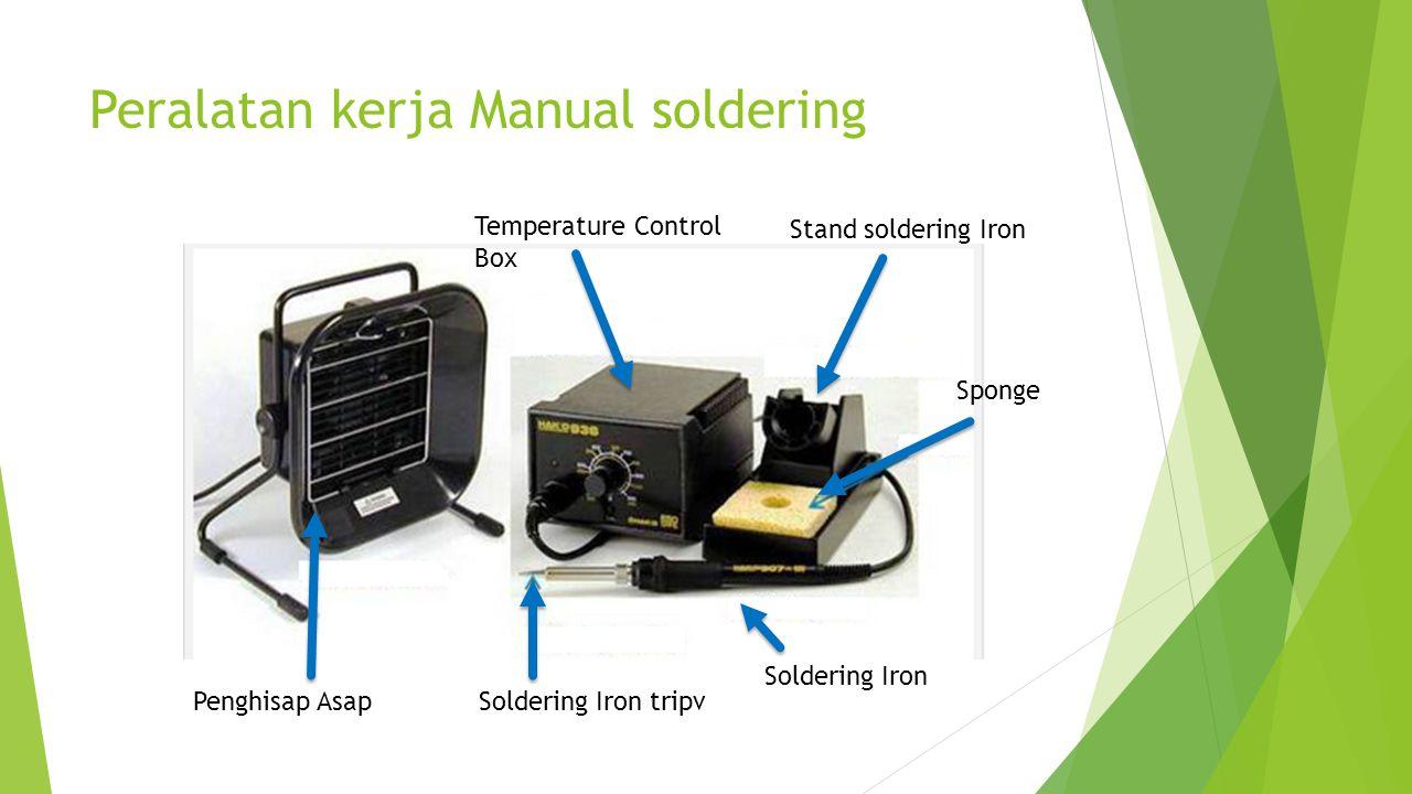 Peralatan kerja Manual soldering