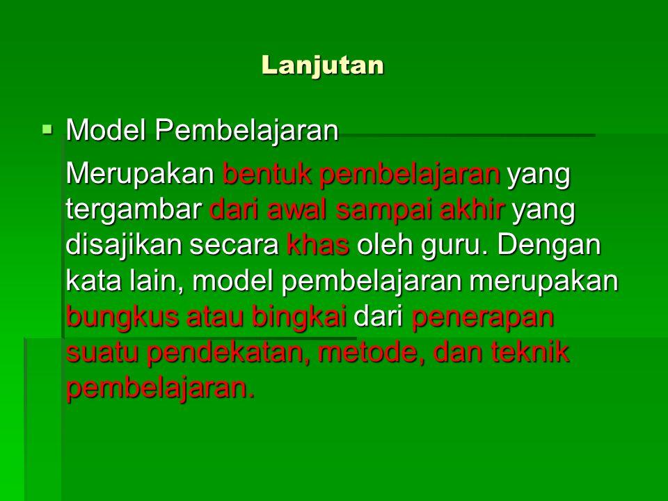 Lanjutan Model Pembelajaran.