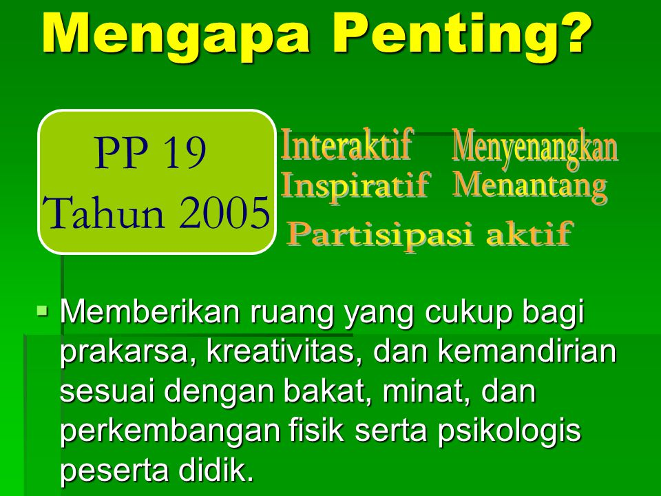 Mengapa Penting PP 19 Tahun 2005 Interaktif Menyenangkan Inspiratif