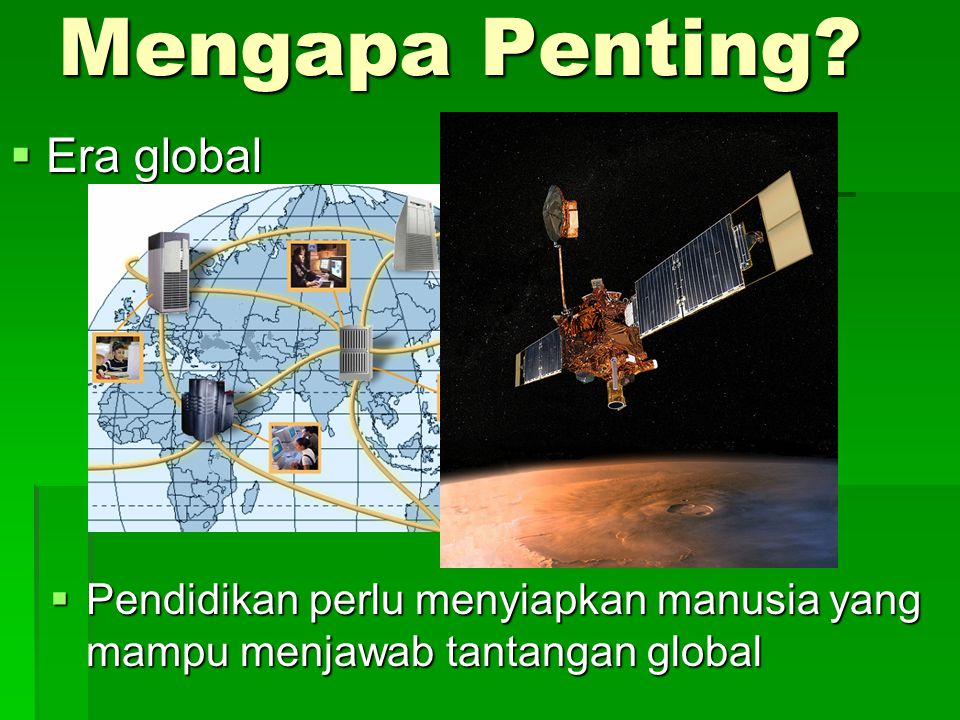 Mengapa Penting Era global