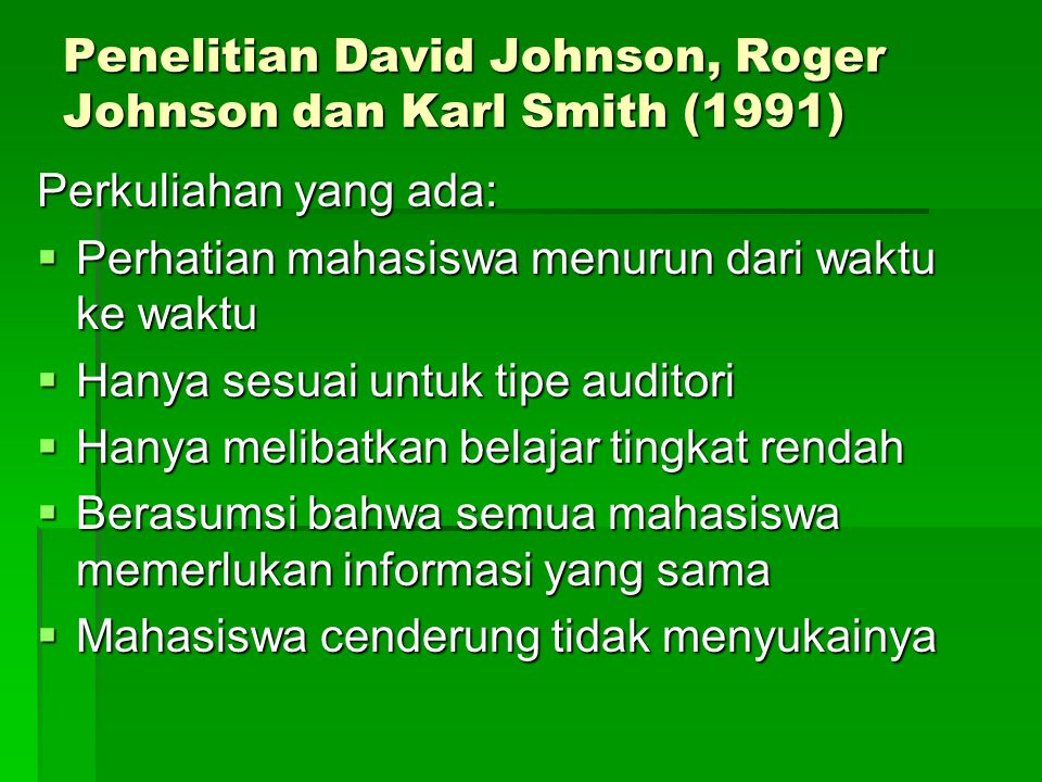 Penelitian David Johnson, Roger Johnson dan Karl Smith (1991)