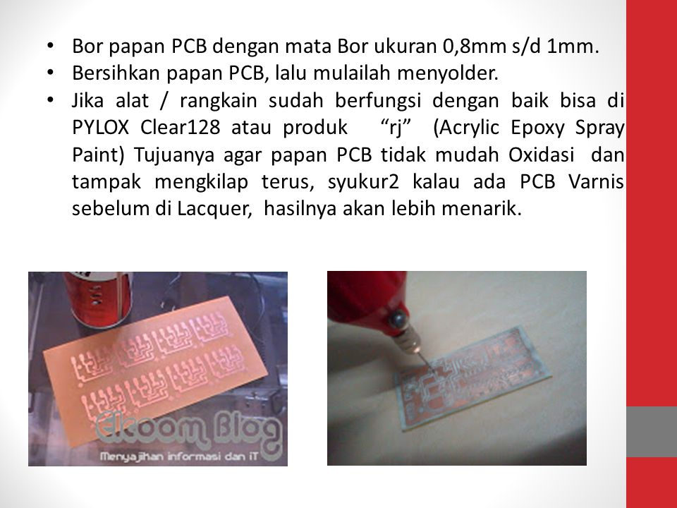 Bor papan PCB dengan mata Bor ukuran 0,8mm s/d 1mm.