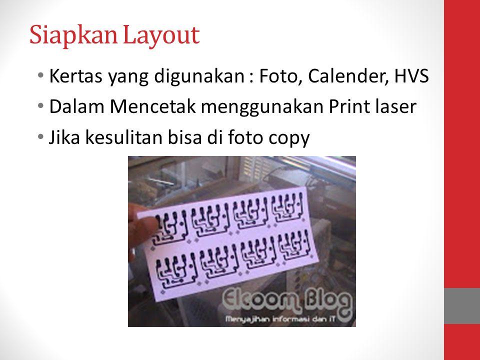 Siapkan Layout Kertas yang digunakan : Foto, Calender, HVS