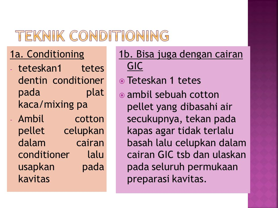 Teknik conditioning 1a. Conditioning
