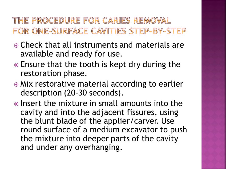The procedure for caries removal for one-surface cavities step-by-step