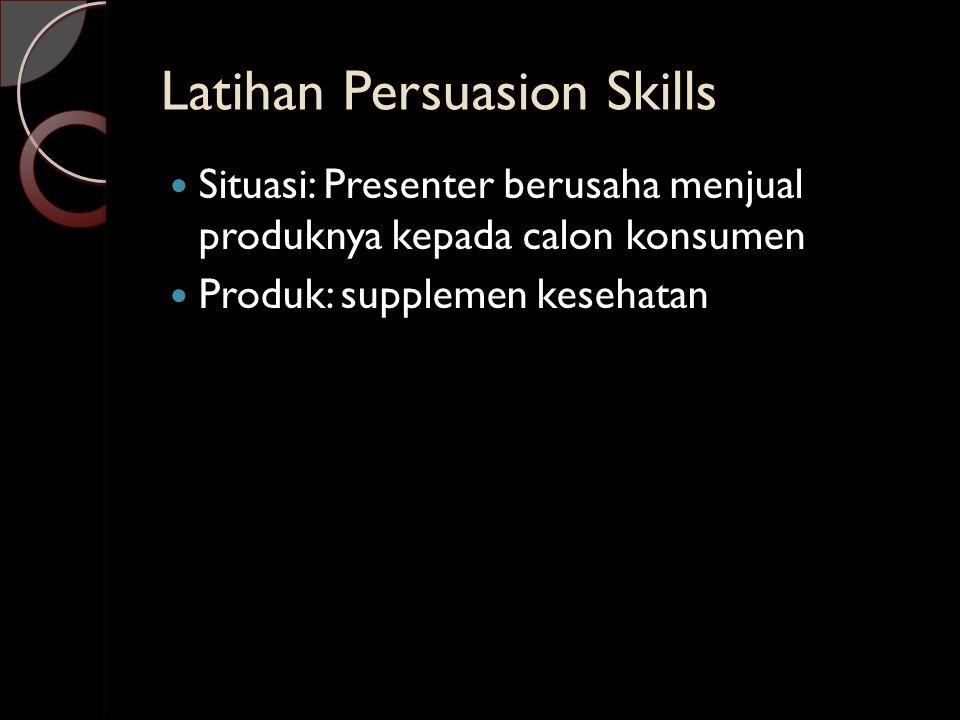 Latihan Persuasion Skills
