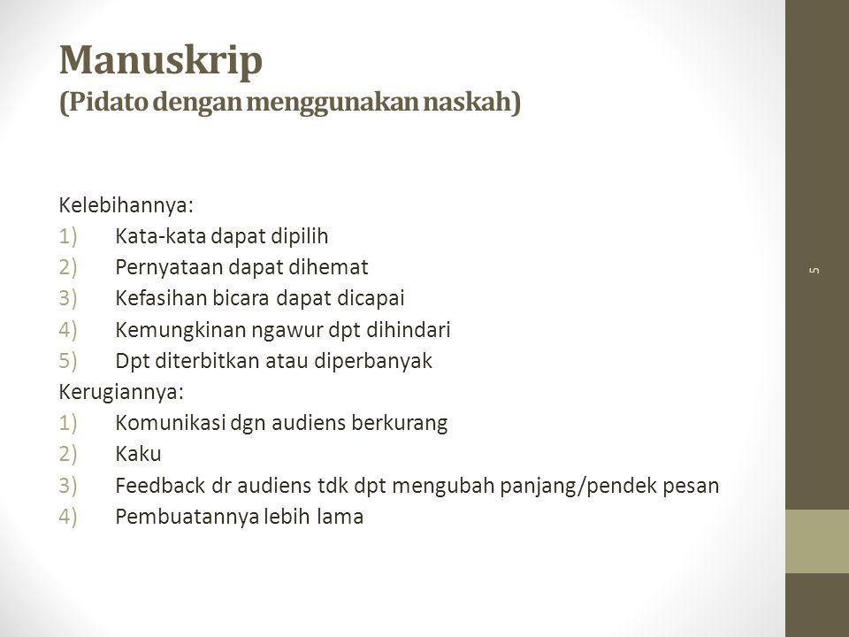 Manuskrip (Pidato dengan menggunakan naskah)