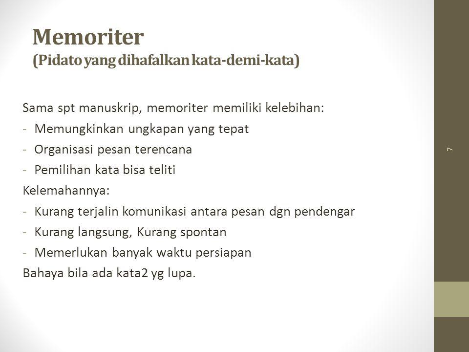 Memoriter (Pidato yang dihafalkan kata-demi-kata)