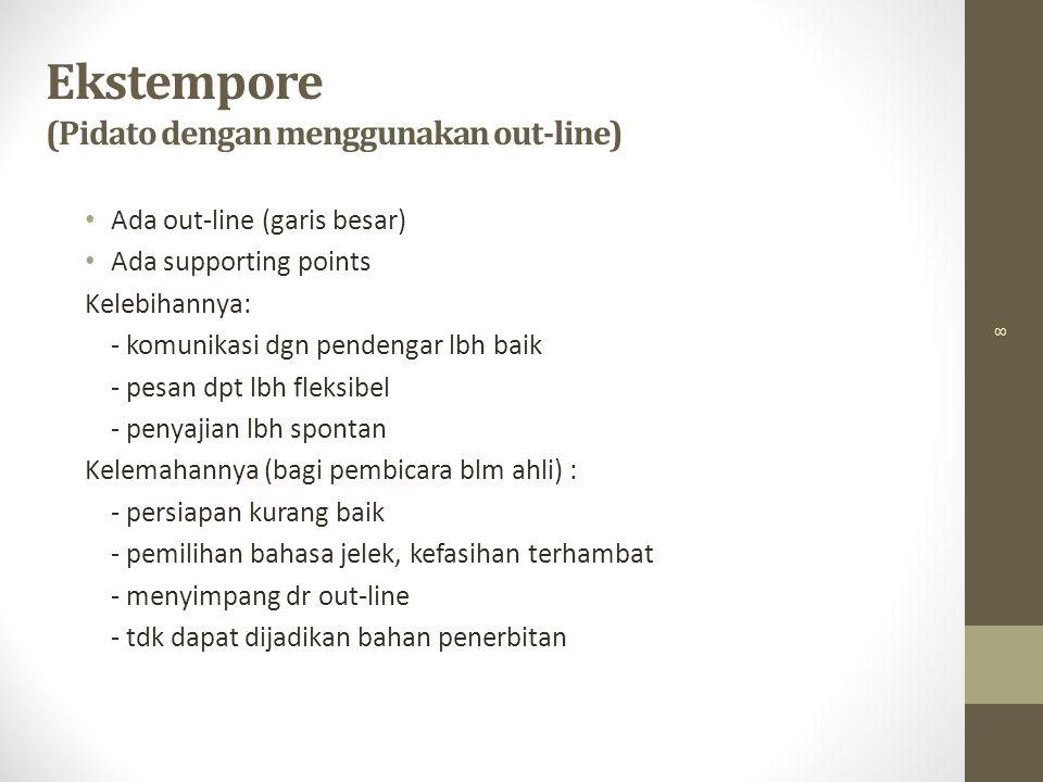 Ekstempore (Pidato dengan menggunakan out-line)