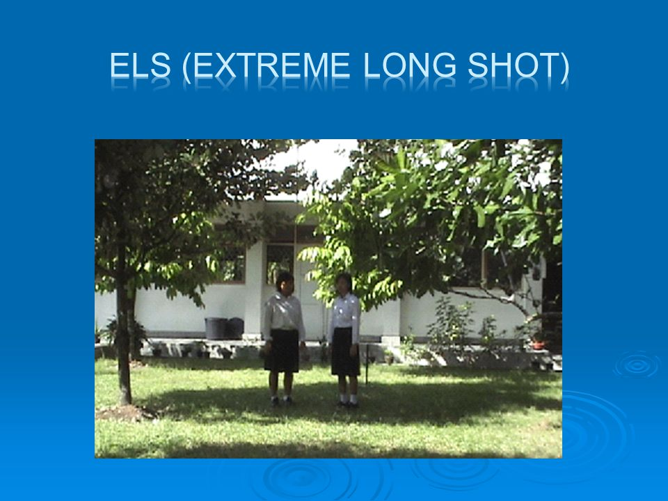 ELS (Extreme Long Shot)
