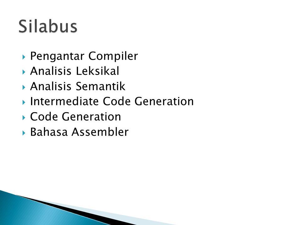 Silabus Pengantar Compiler Analisis Leksikal Analisis Semantik