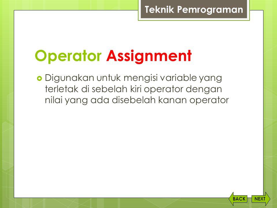Operator Assignment Teknik Pemrograman