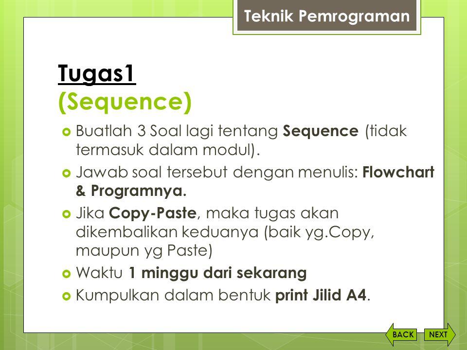 Tugas1 (Sequence) Teknik Pemrograman