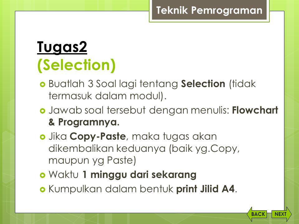 Tugas2 (Selection) Teknik Pemrograman