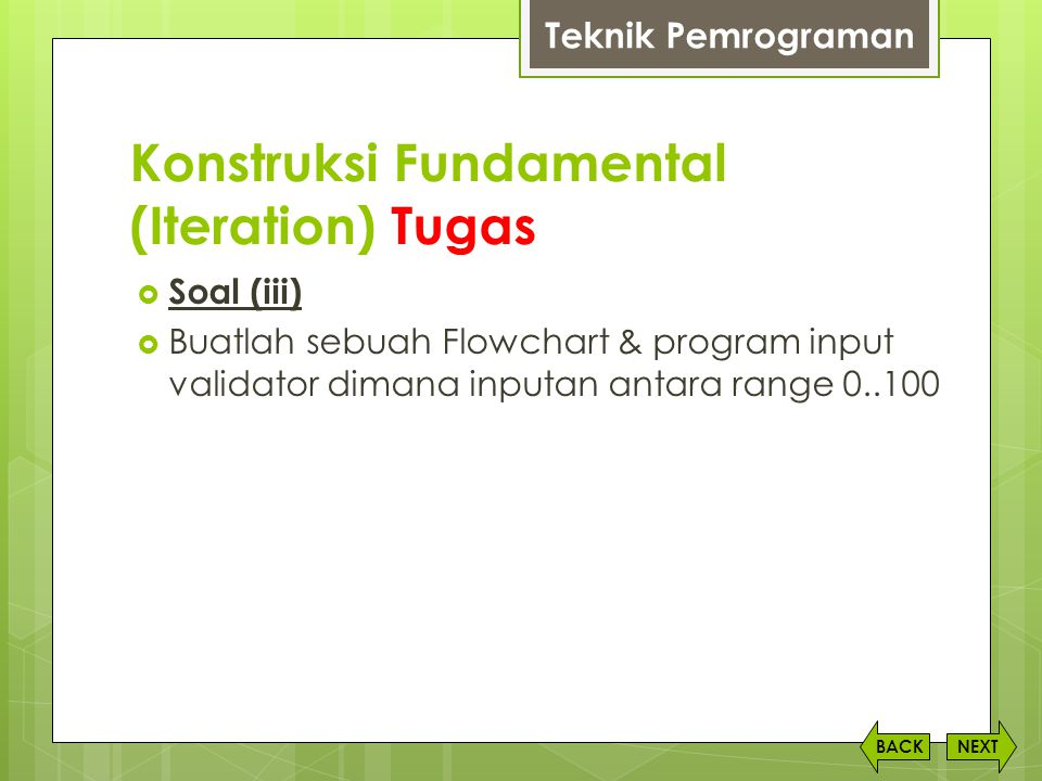 Konstruksi Fundamental (Iteration) Tugas