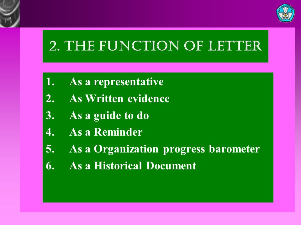 2. The Function of Letter 1. As a representative