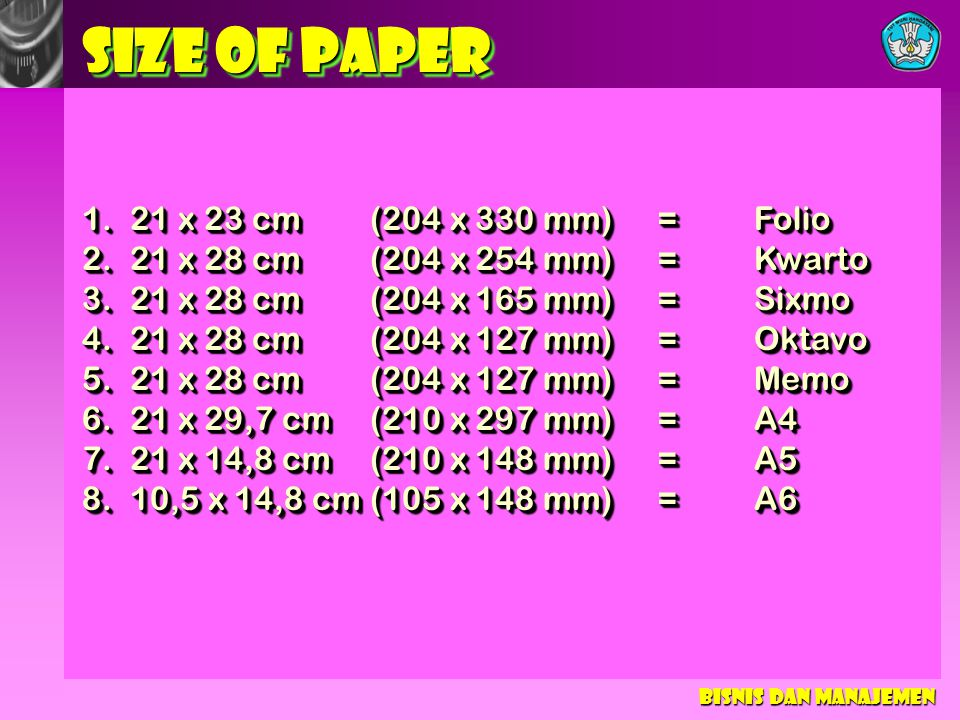 SIZE OF PAPER 21 x 23 cm (204 x 330 mm) = Folio