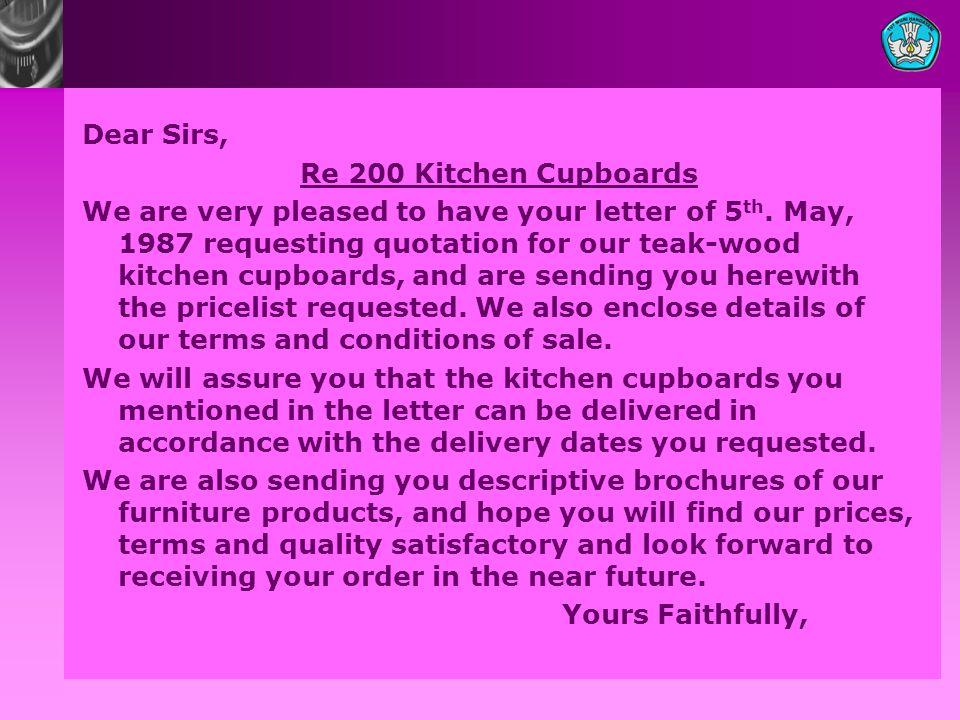 Dear Sirs, Re 200 Kitchen Cupboards.