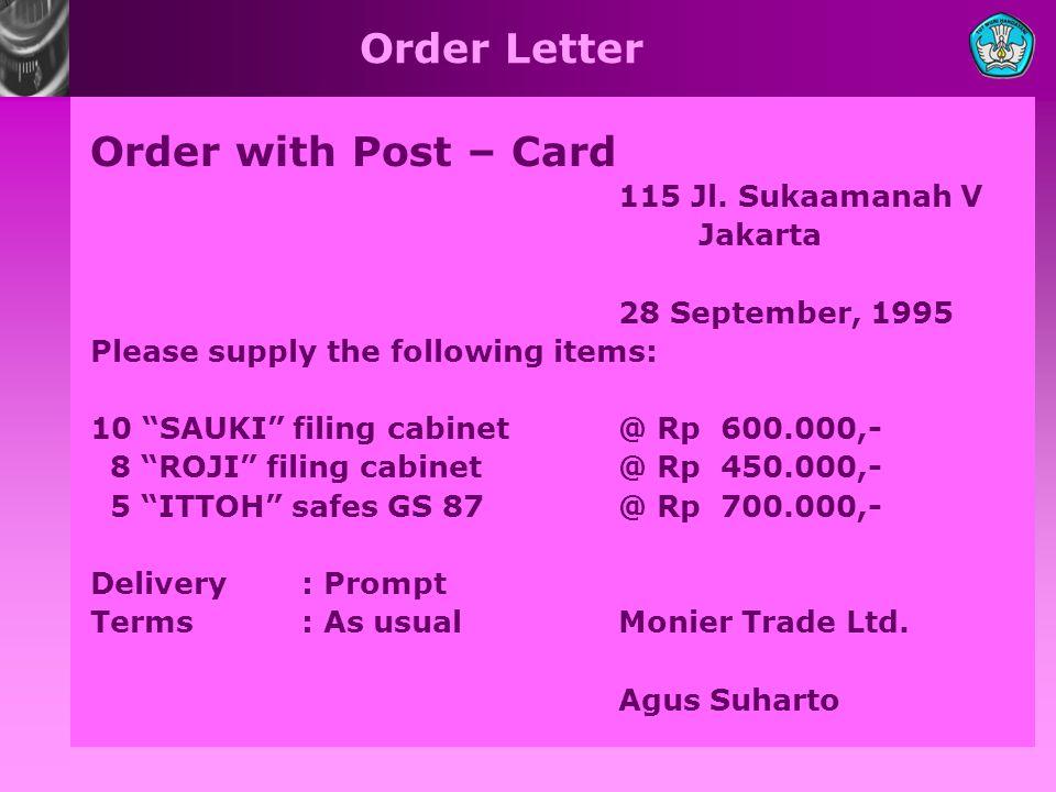 Order Letter Order with Post – Card 115 Jl. Sukaamanah V Jakarta