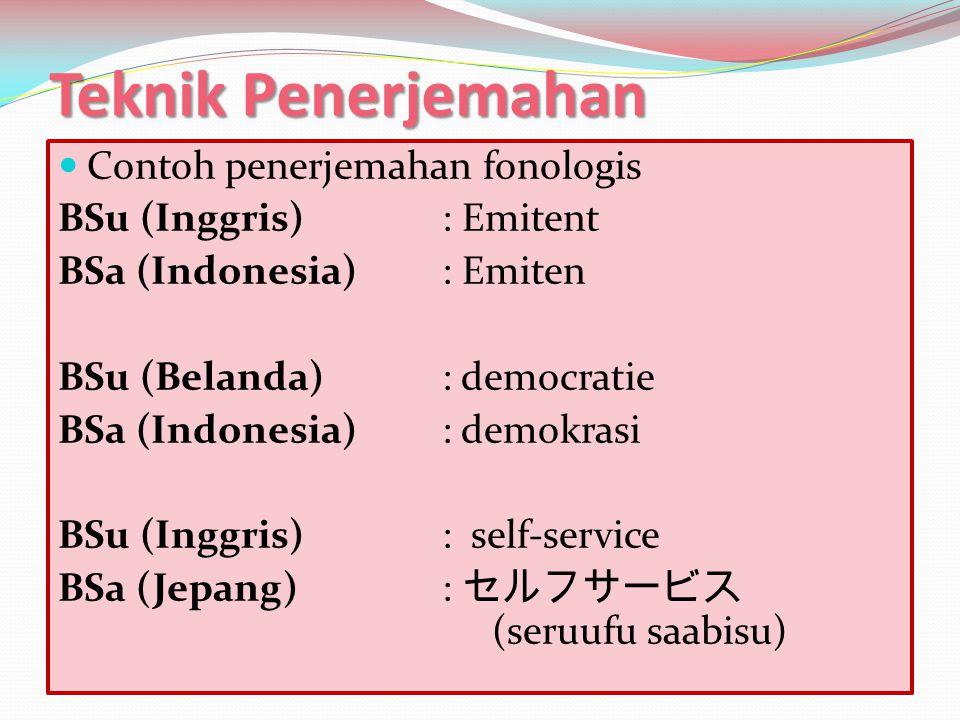 Teknik Penerjemahan Contoh penerjemahan fonologis