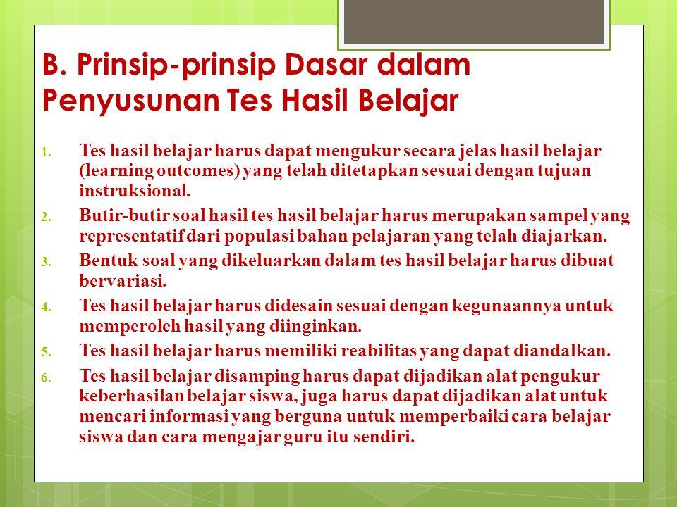 B. Prinsip-prinsip Dasar dalam Penyusunan Tes Hasil Belajar
