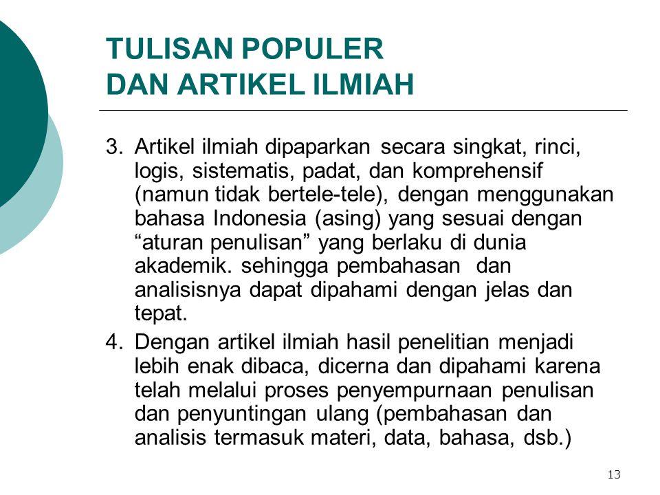 TULISAN POPULER DAN ARTIKEL ILMIAH