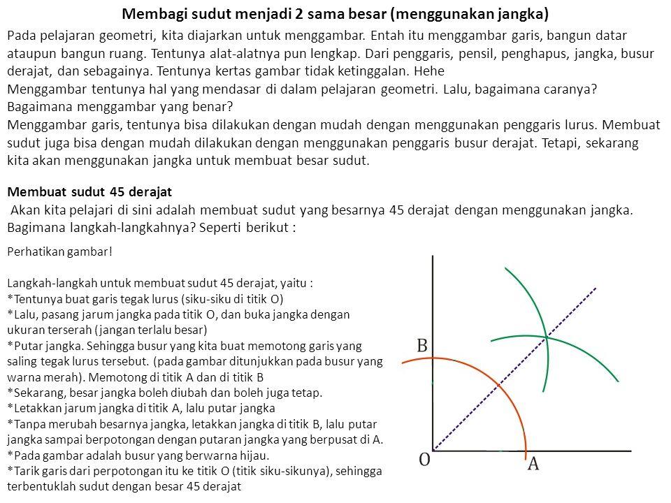 Membagi sudut menjadi 2 sama besar (menggunakan jangka)