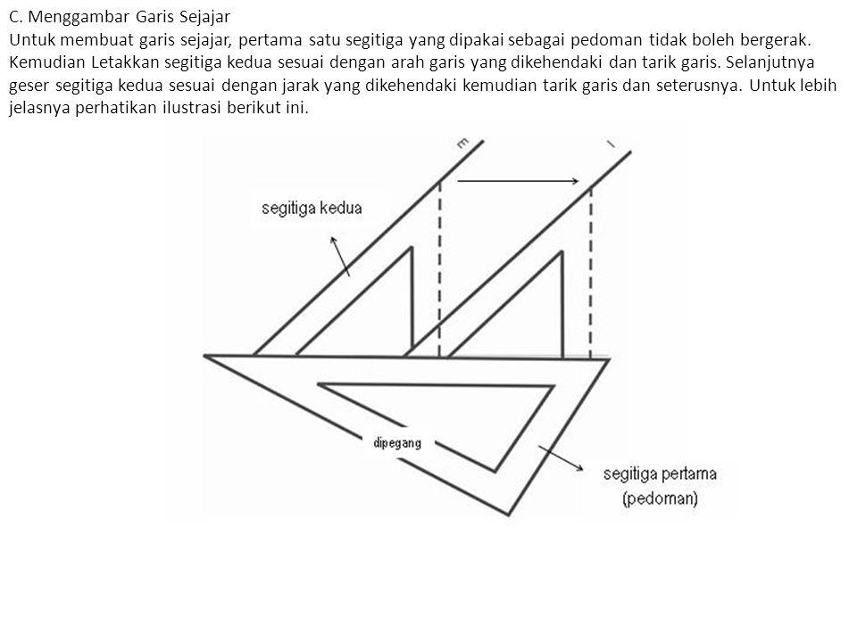 C. Menggambar Garis Sejajar