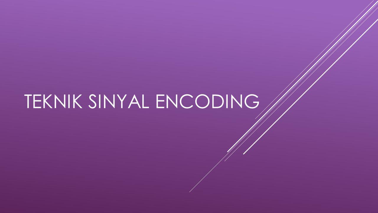 Teknik Sinyal Encoding