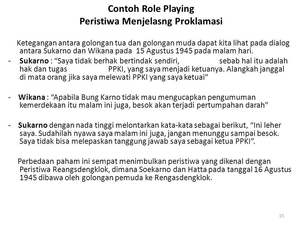 Contoh Role Playing Peristiwa Menjelasng Proklamasi