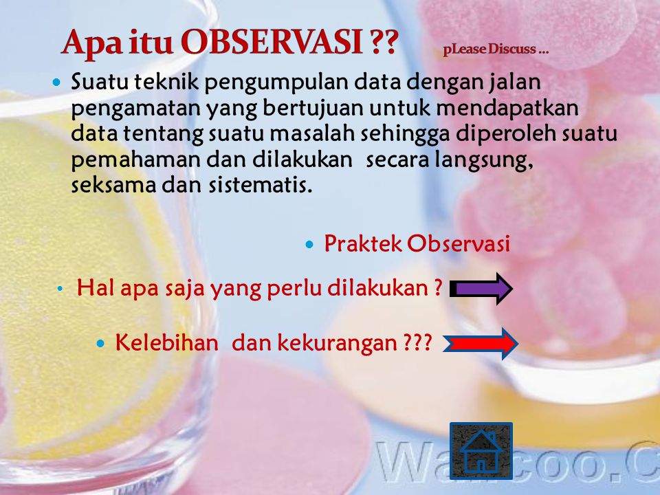 Apa itu OBSERVASI pLease Discuss …