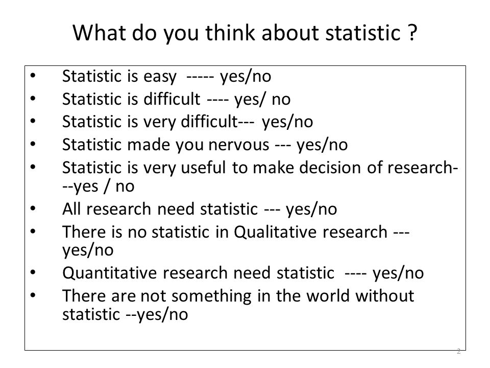 What do you think about statistic