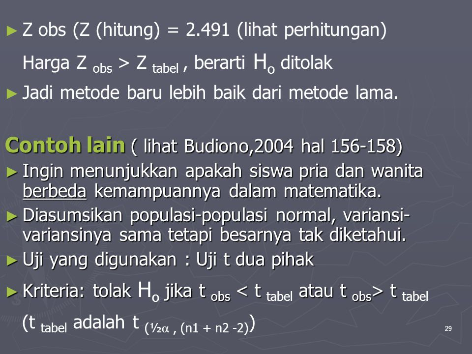 Contoh lain ( lihat Budiono,2004 hal 156-158)