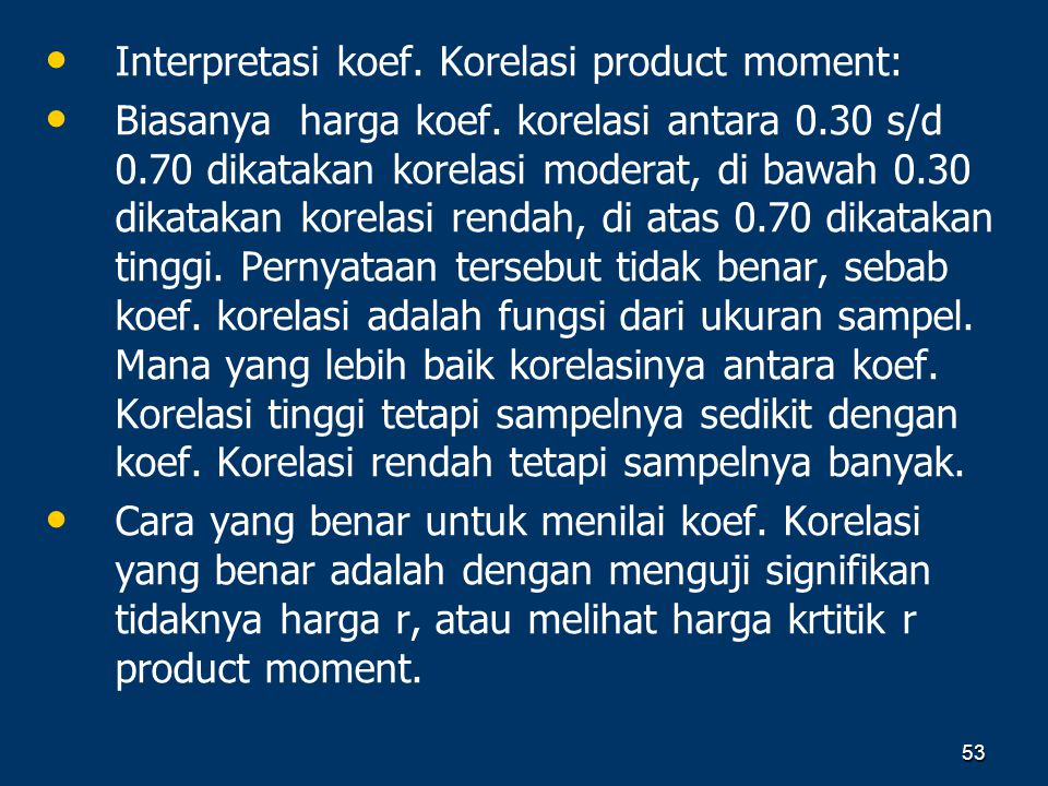 Interpretasi koef. Korelasi product moment: