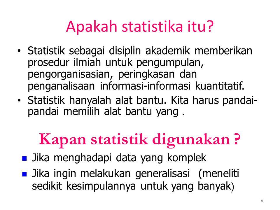 Kapan statistik digunakan