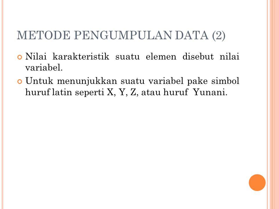 METODE PENGUMPULAN DATA (2)