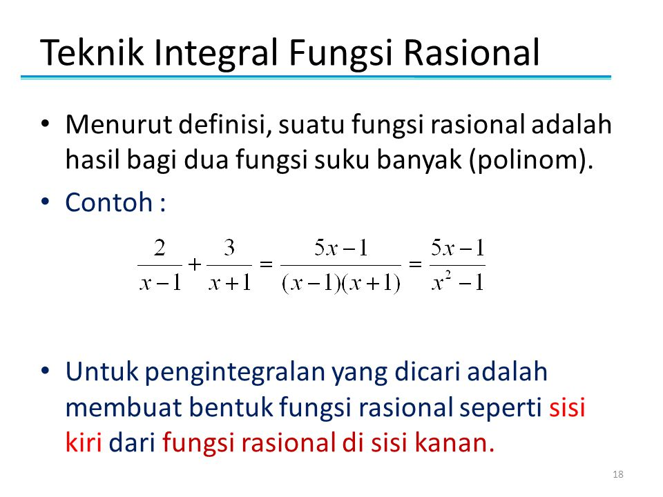 Teknik Integral Fungsi Rasional