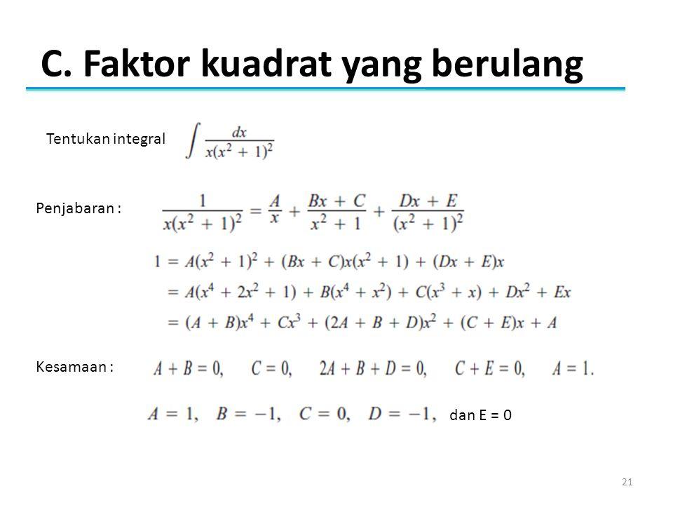 C. Faktor kuadrat yang berulang